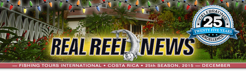 Real Reel News, Rio Parismina Lodge. Costa Rica